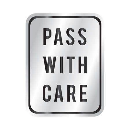 pass: pass with care