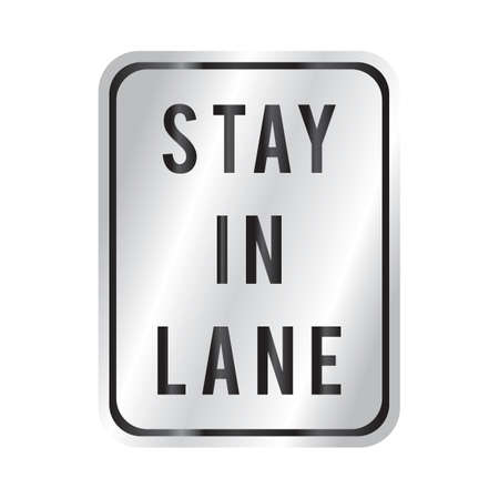 to stay: stay in lane