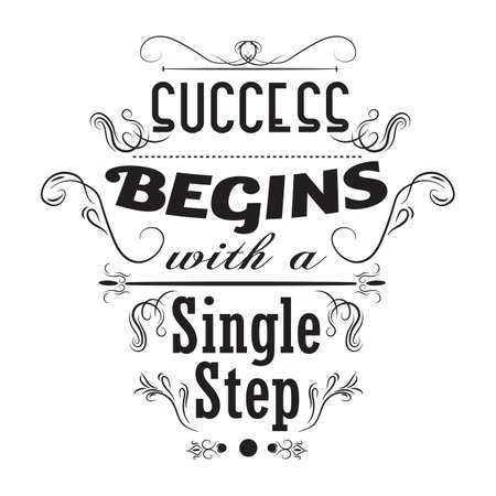 begins: success begins with a single step poster Illustration