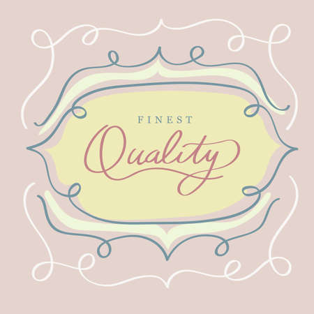 finest: finest quality label