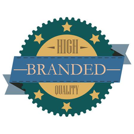 branded: high branded quality label Illustration