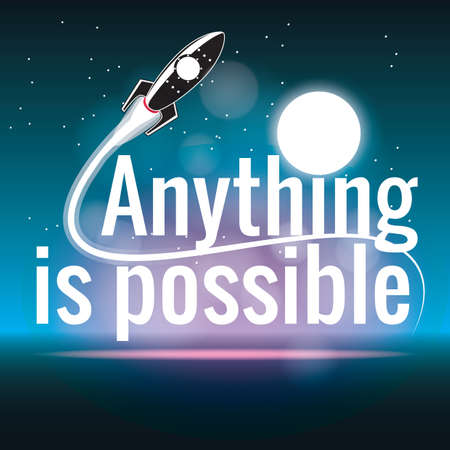 anything: anything is possible Illustration