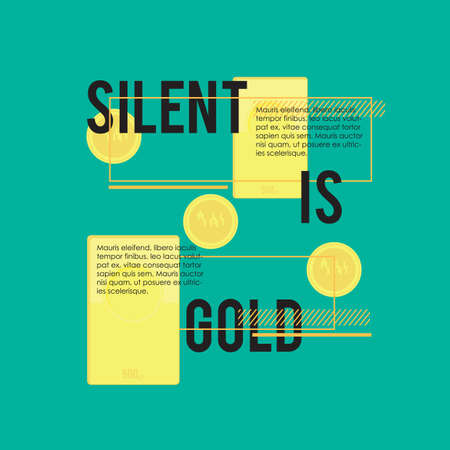 silent: silent is gold quote Illustration