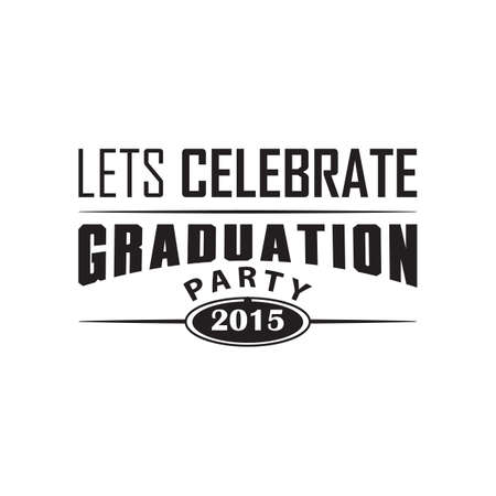 celebrate: lets celebrate graduation party poster Illustration