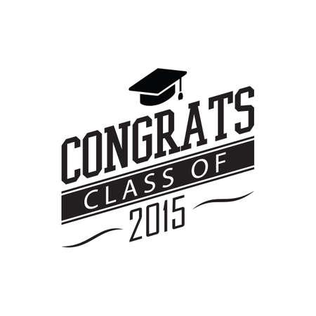 congrats: congrats class of 2015 poster Illustration