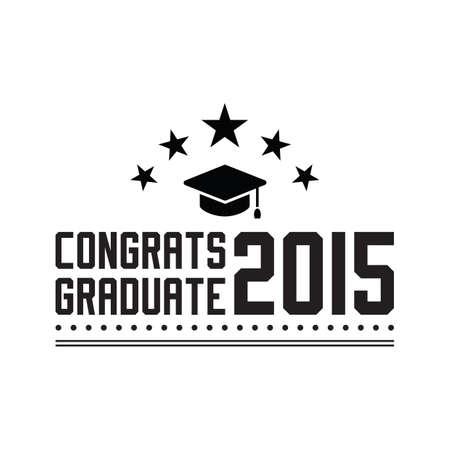congrats: congrats graduate 2015 poster Illustration