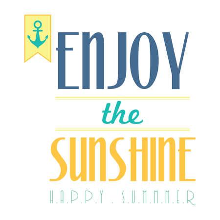 enjoy: enjoy the sunshine happy summer poster Illustration