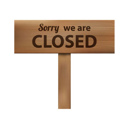 closed: sorry we are closed  signboard
