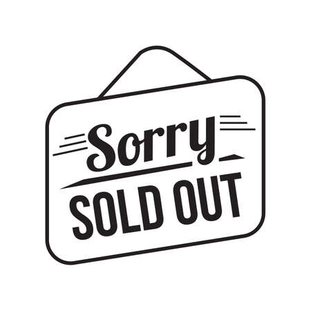sold: sorry sold out signboard