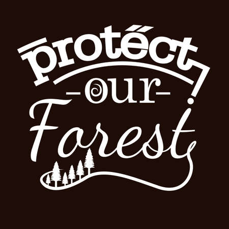 protect: protect our forest poster