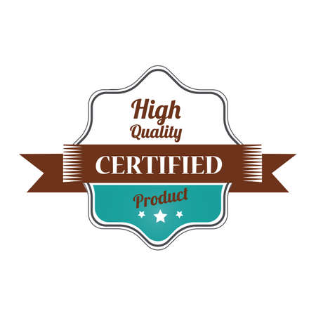 high: high quality certified label