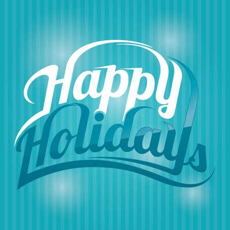 happy holidays: happy holidays greeting text