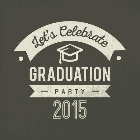 graduation party: lets celebrate graduation party 2015