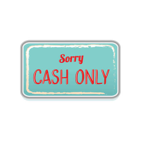 only: sorry cash only label