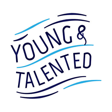 talented: young and talented quote design Illustration
