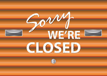 is closed: sorry we are closed signboard