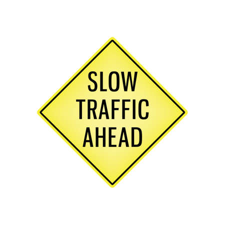 slow: slow traffic ahead signboard