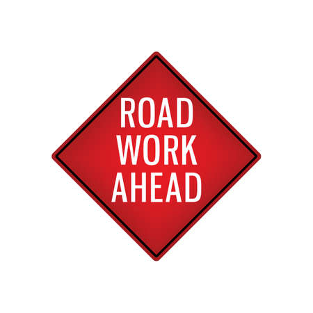 signboard: road work ahead signboard Illustration