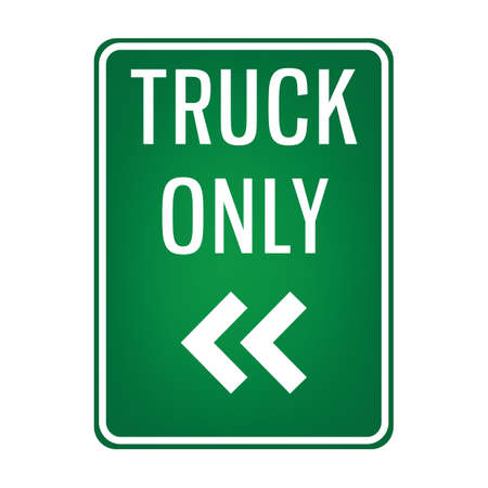 passing the road: truck only signboard