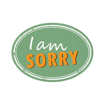 i am sorry: i am sorry Illustration