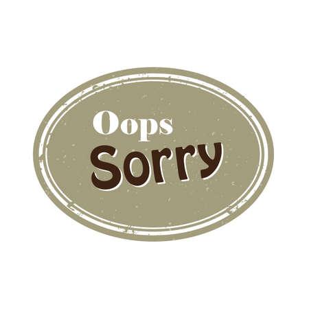 oops: oops sorry