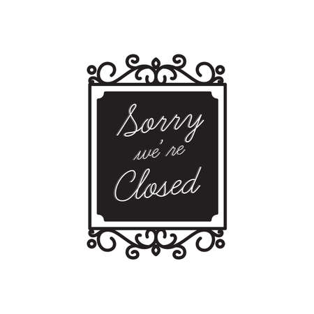 is closed: sorry we are closed label