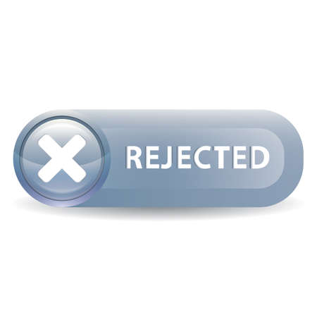 rejected: A rejected button illustration.