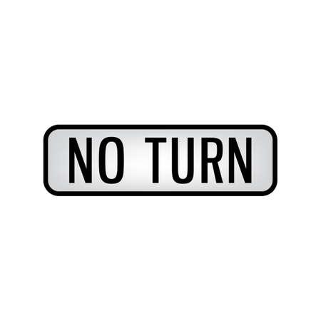 no turn road sign