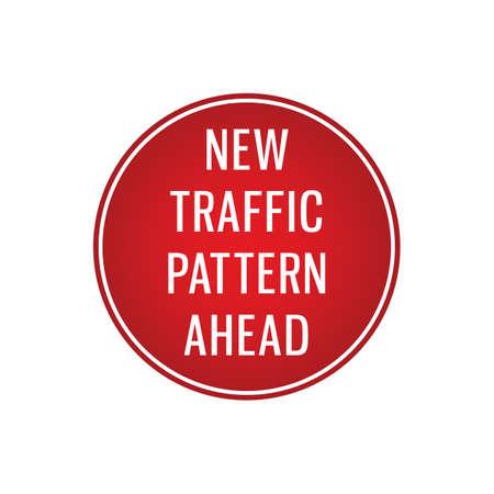 new traffic pattern ahead signboard