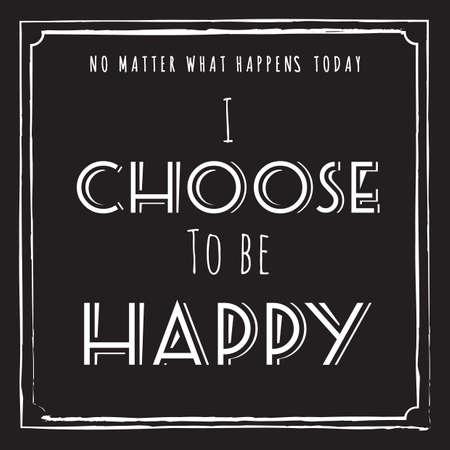 私は幸せな引用をすることを選択します。  イラスト・ベクター素材