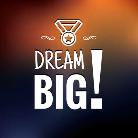 dream big Illustration