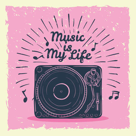 music is my life concept