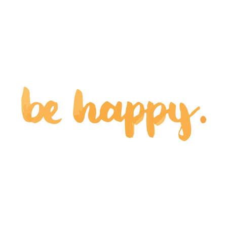 Be happy text Illusztráció