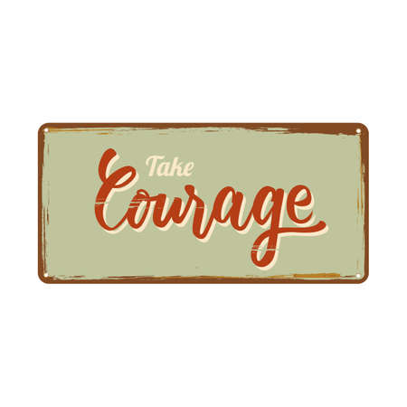 courage poster design Illustration