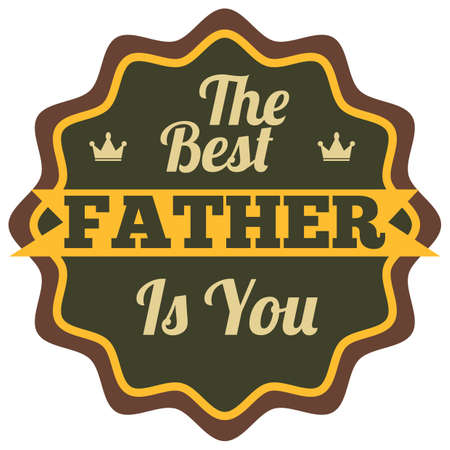 the best father is you label