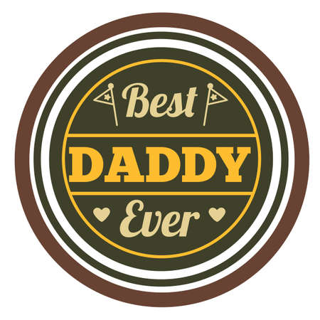 Best daddy ever label