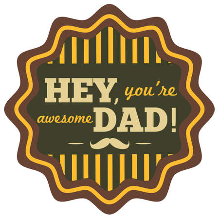 hey youre awesome dad label