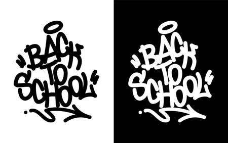 Back to school. Graffiti tag in black over white, and white over black. Vector illustration Eps 10 Vector Illustration