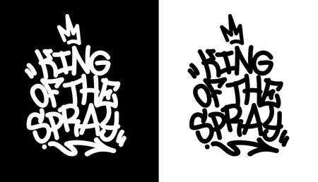 King of the spray. Graffiti tag in black over white, and white over black. Vector illustration Eps 10 Vector Illustration