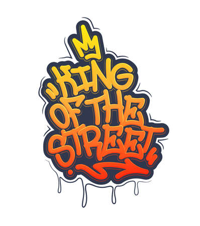King of the street Tag Graffiti Style Label Lettering. Vector Illustration.