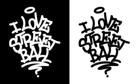 I love street ball. Graffiti tag in black over white, and white over black. Vector illustration EPS 10