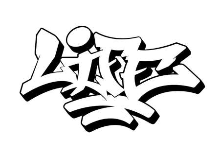 Life word drawn by hand in graffiti style. Vector illustration