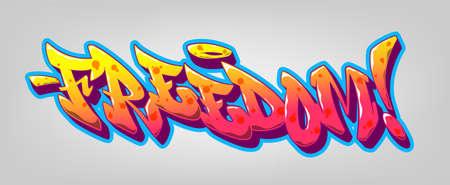 Freedom font in old school graffiti style. Vector illustration. Vettoriali
