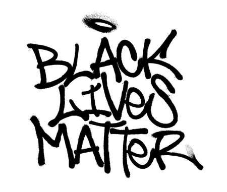 Sprayed black lives matter font graffiti with overspray in black over white. Vector graffiti art illustration. Vettoriali