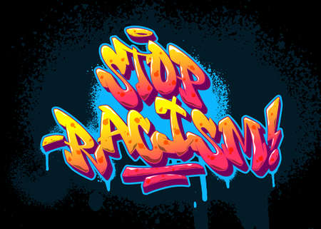 Stop racism font in old school graffiti style. Vector illustration.