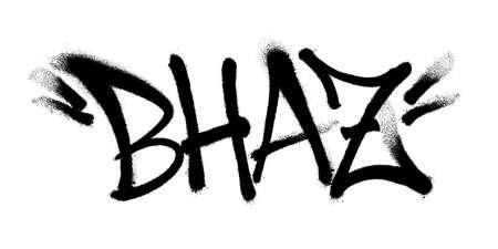Sprayed BHAZ font graffiti with overspray in black over white. Vector graffiti art illustration. Vettoriali