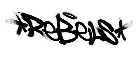Sprayed Rebels font graffiti with over spray in black over white. Vector illustration.