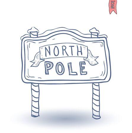 north pole sign: North Pole sign. vector illustration. Illustration