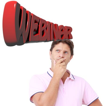 employed: Young man thinking to a webinar