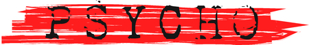 Psycho write on red dirty lines